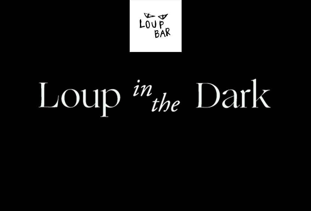 Loup In The Dark - loup-in-the-dark