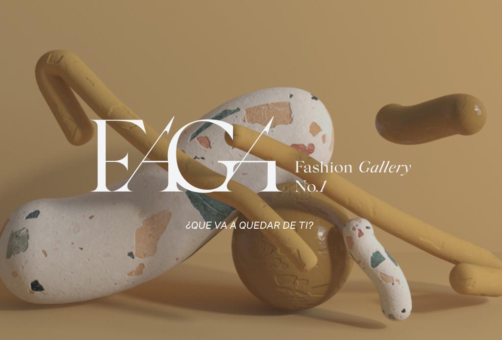 Fashion Gallery No.1 ¿Qué va a quedar de ti? - faga-no1