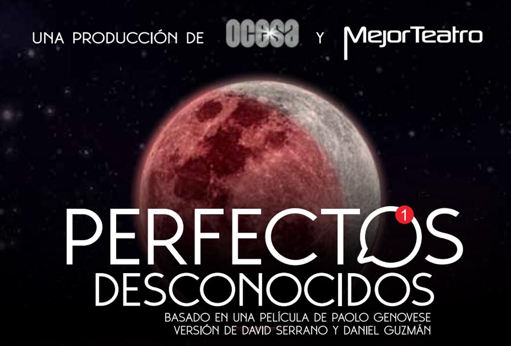 Happenings: TODO lo que puedes hacer este fin de semana (29 -1 dic) - perfectos-desconocidos-mexico-1024x694