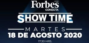 Foro Forbes Conecta Show Time ¿ Qué sigue en la industria del entretenimiento?