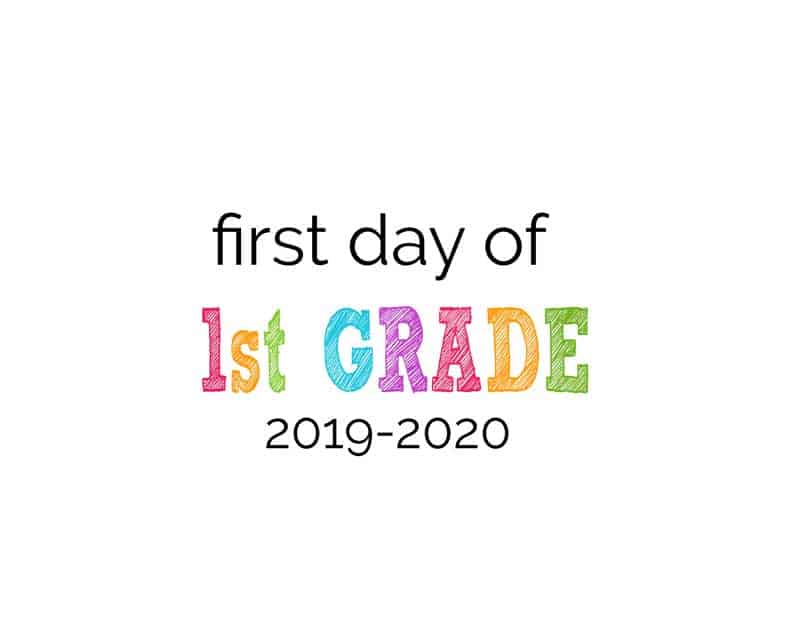 Free Printable First Day Of School Signs Preschool To 12th