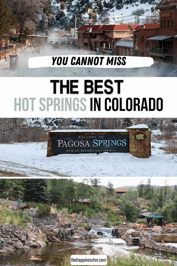 glenwood hot springs with snow and steam, pagosa springs sign with snow, strawberry park hot springs in the summer