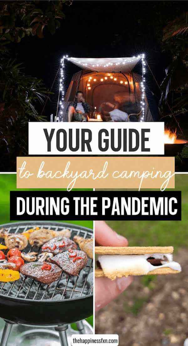 tent camping in backyard, grilling food, and smore in hand