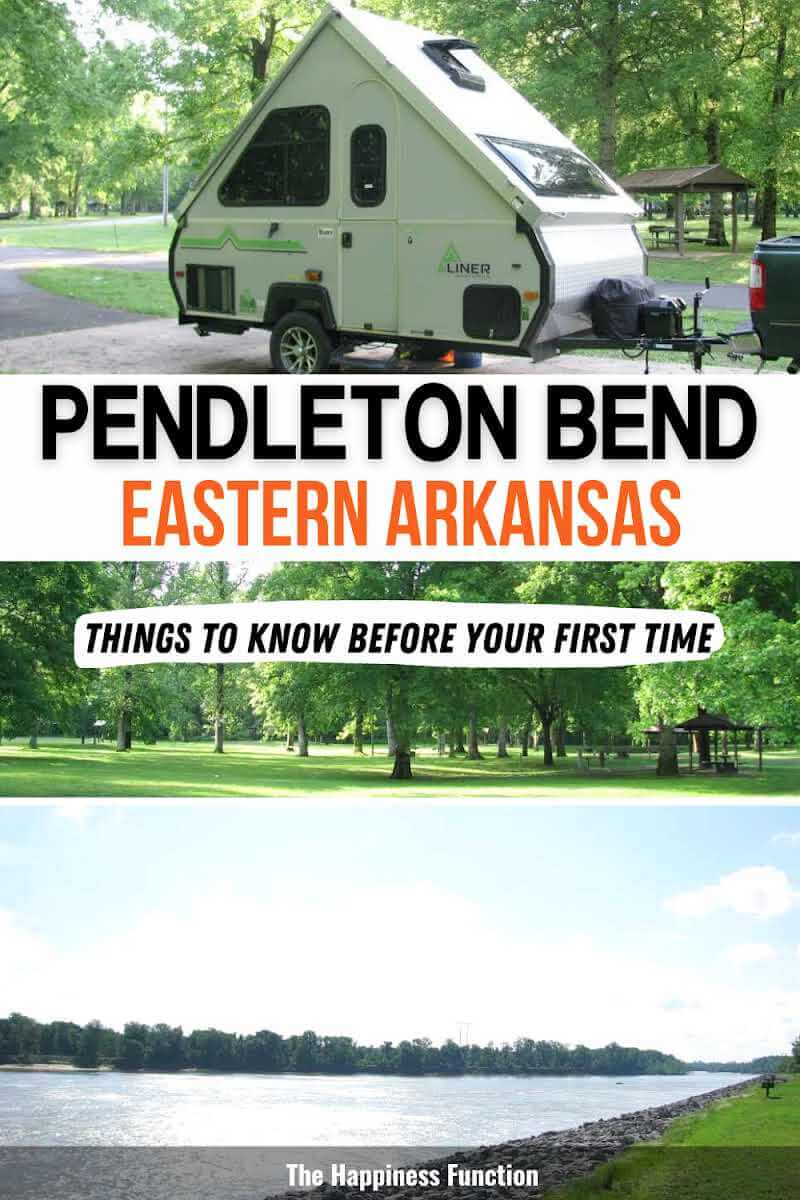 Aliner camper camping in eastern Arkansas, middle photo: Pendleton Bend Campground in Arkansas, bottom photo: Arkansas River overlook at Pendleton Bend