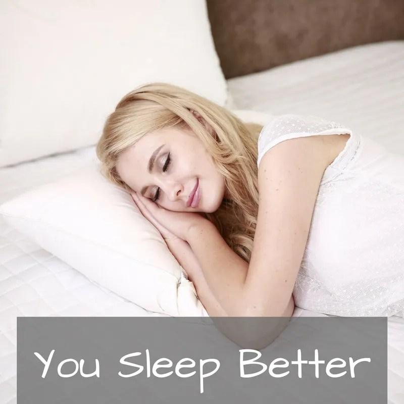 You Sleep Better