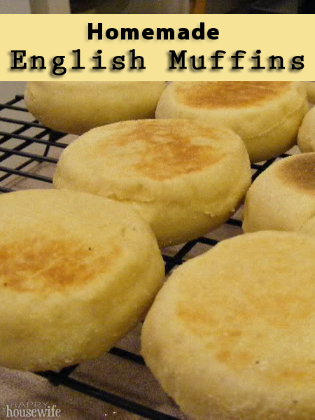 Homemade English Muffins | The Happy Housewife