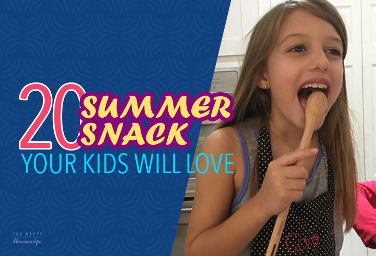 Summer Snacks Your Kids will Love