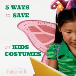 5 Ways to Save on Kids Costumes | The Happy Housewife