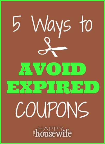 5 Ways To Avoid Expired Coupons at The Happy Housewife