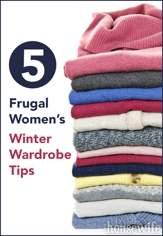 5 Frugal Women's Winter Wardrobe Tips | The Happy Housewife