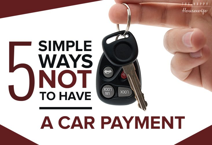 5 Simple Ways Not to Have a Car Payment