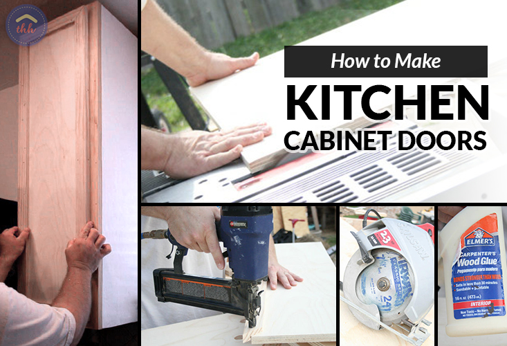 How to Make Kitchen Cabinet Doors