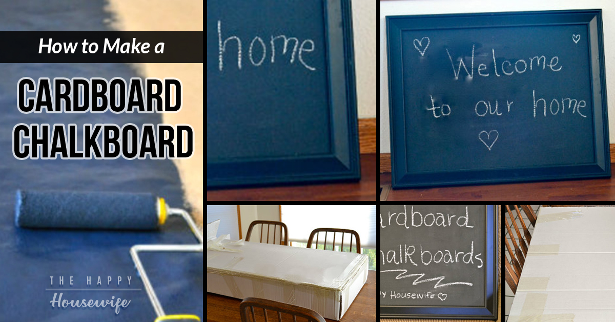 How To Make A Cardboard Chalkboard The Happy Housewife Home Management