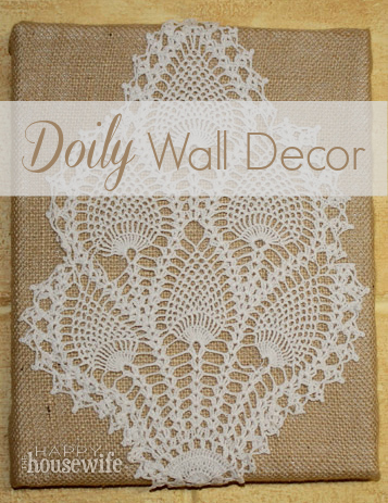 Doily Wall Decor | The Happy Housewife