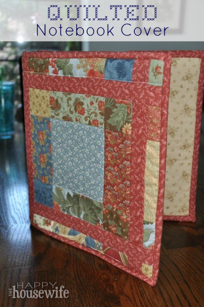 Quilted Notebook Cover | The Happy Housewife
