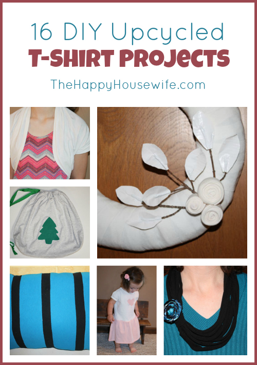 16 DIY Upcycled T-Shirt Projects | The Happy Housewife