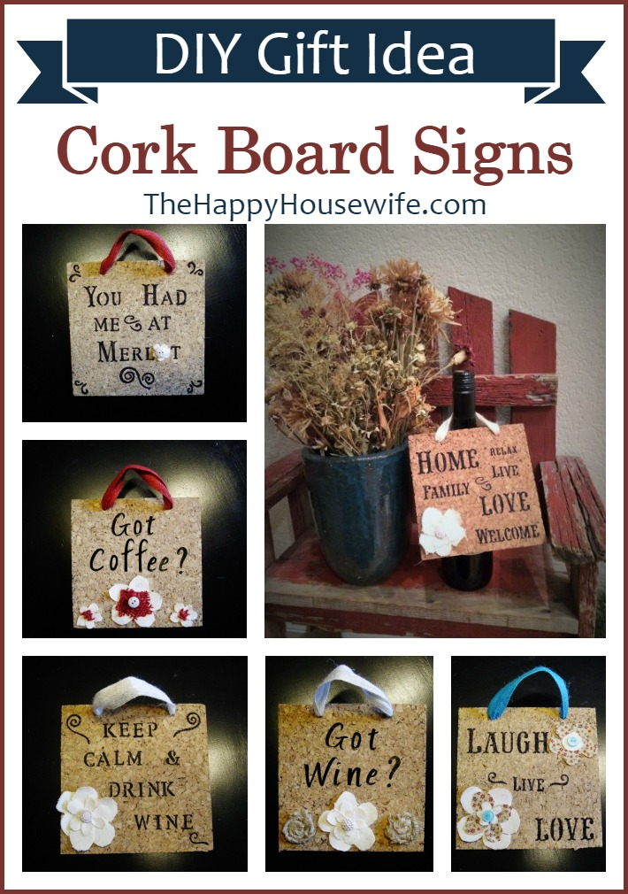 Cork Board Signs - DIY Gift Idea at The Happy Housewife