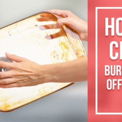 How to clean burnt sauce off a pyrex dish