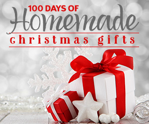 100 Days of Homemade Christmas Gifts at The Happy Housewife
