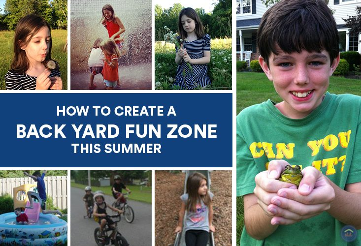 How to Create a Back Yard Fun Zone this Summer