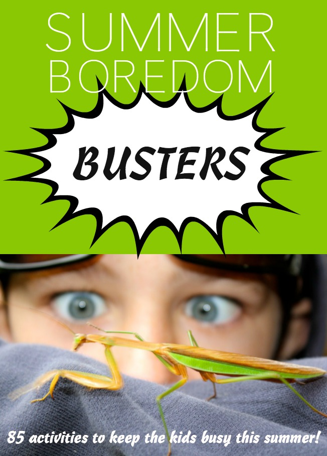 "85 Activities to keep the kids from saying ""Mom I'm bored"" this summer. Boredom busters."