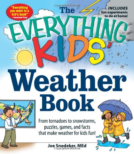 The Everything Weather Book for Kids - How Clouds Make Rain