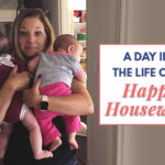 A day in the life of a happy housewife