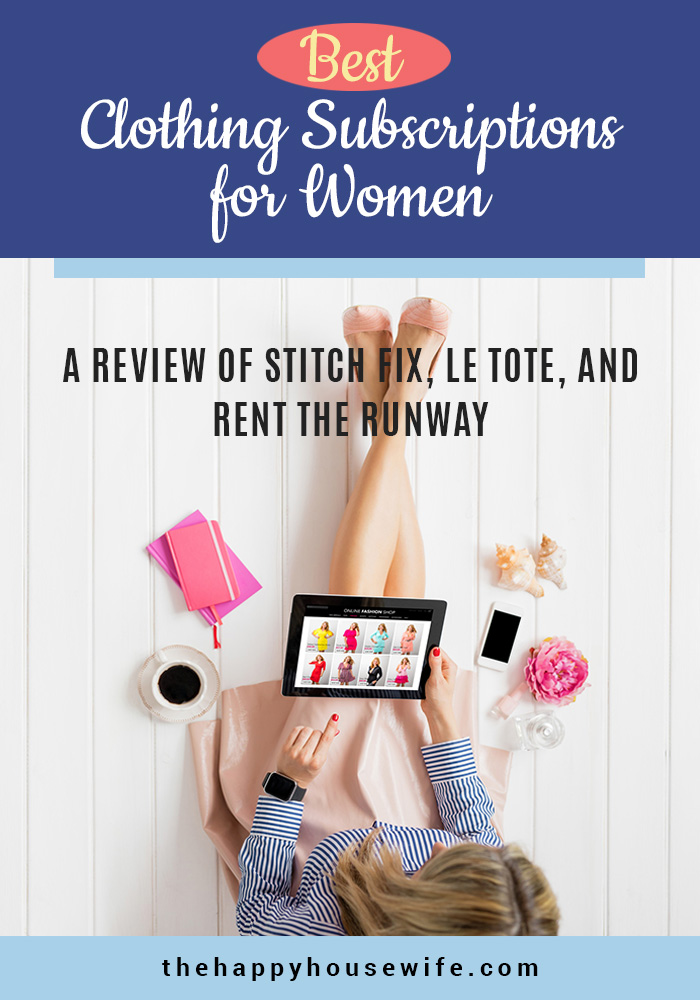 Best clothing subscription boxes for women. A review of Stitch Fix, Le Tote and Rent the Runway.
