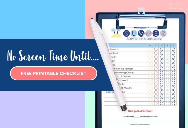No Screen Time Until Free Printable Checklist