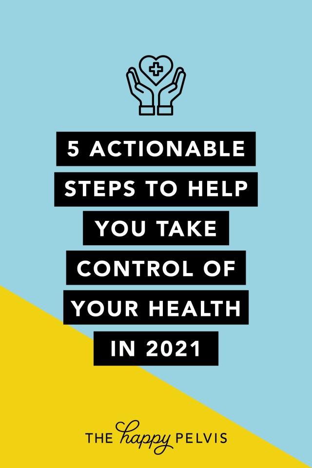 Pelvic Health Tips 2021