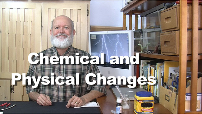 How Changes Used Substance Chemical Physical And What Are Are And They