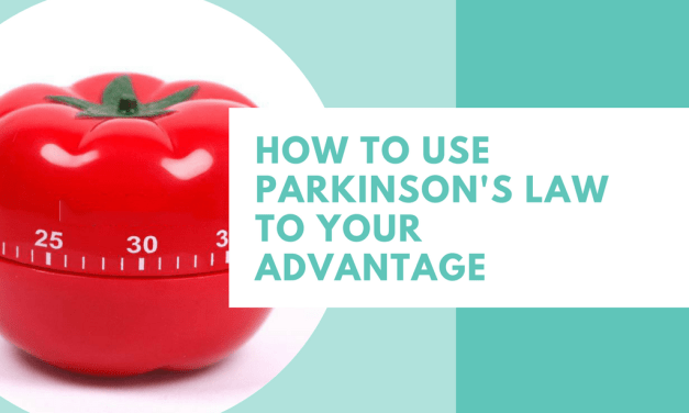 Productivity Tip: How To Use Parkinson's Law To Your Advantage
