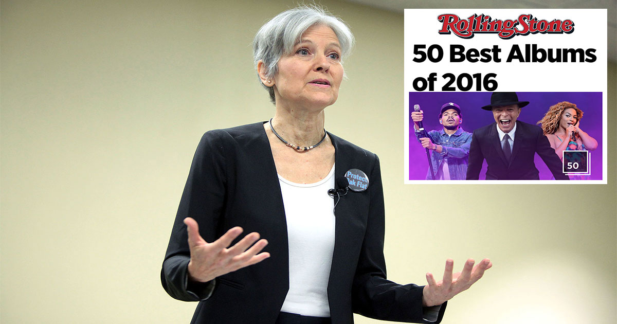 "Jill Stein Demands Recount Of ""Rolling Stone's 50 Best Albums Of 2016"""