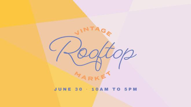 Roosevelt-Collection-Vintage-Rooftop-Market-Weekend-June-2018