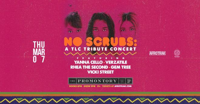TLC music tribute event flyer in Chicago at The Promontory featured in Ways to celebrate Women's History Month in Chicago on The Haute Seeker