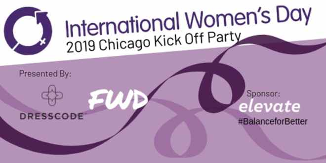Flyer for International Women's Day kick off party by Dresscode featured in ways to celebrate Women's History Month in Chicago on The Haute Seeker