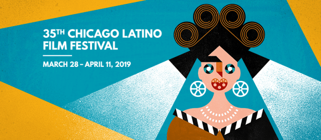 35th Chicago Latino Film Festival flyer featured in Chicago April 2019 Events Guide by The Haute Seeker