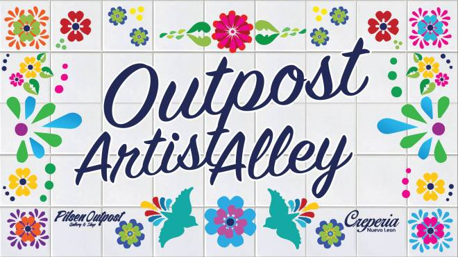 Pilsen Outpost-artist alley-featured on The Haute Seeker