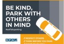 Don't Be a selfish parker! New campaign calls for motorists to respect each other when parking.