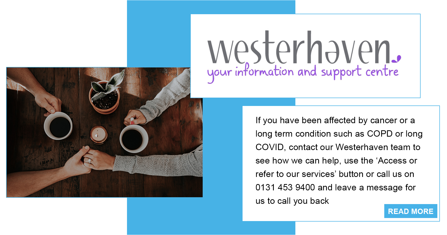 Westerhaven, Cancer support, long term conditions