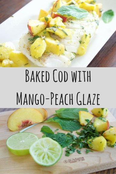 Baked Cod withMango-Peach Glaze
