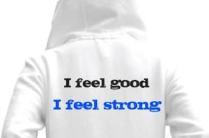 feel good feel strong