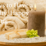 3 Ways to Have a Healthy, Happy Evening