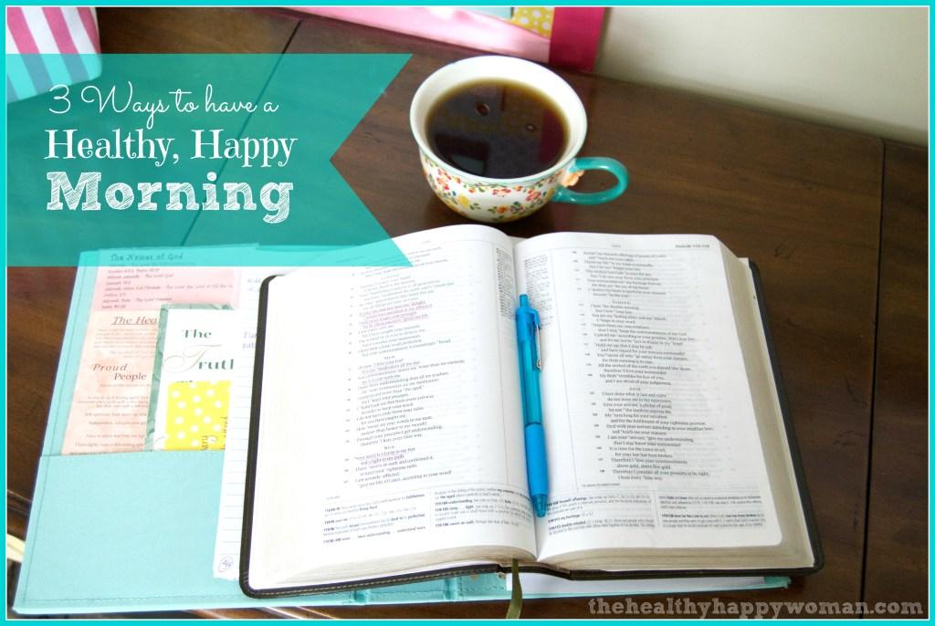 Healthy Happy Morning