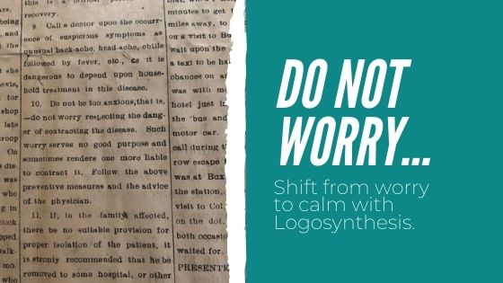 Do not worry using Logosynthesis
