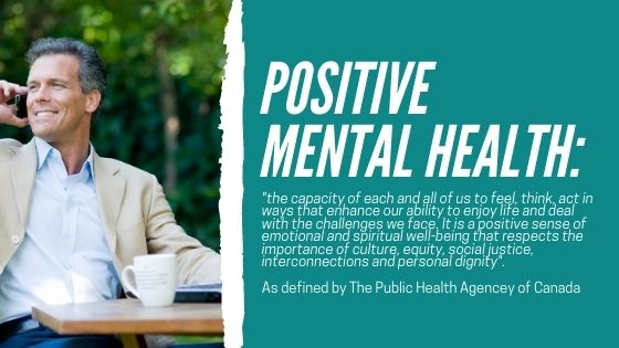 What is positive mental health PHAC