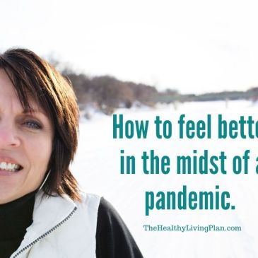 How_to_feel_better_in_midst_of_pandemic