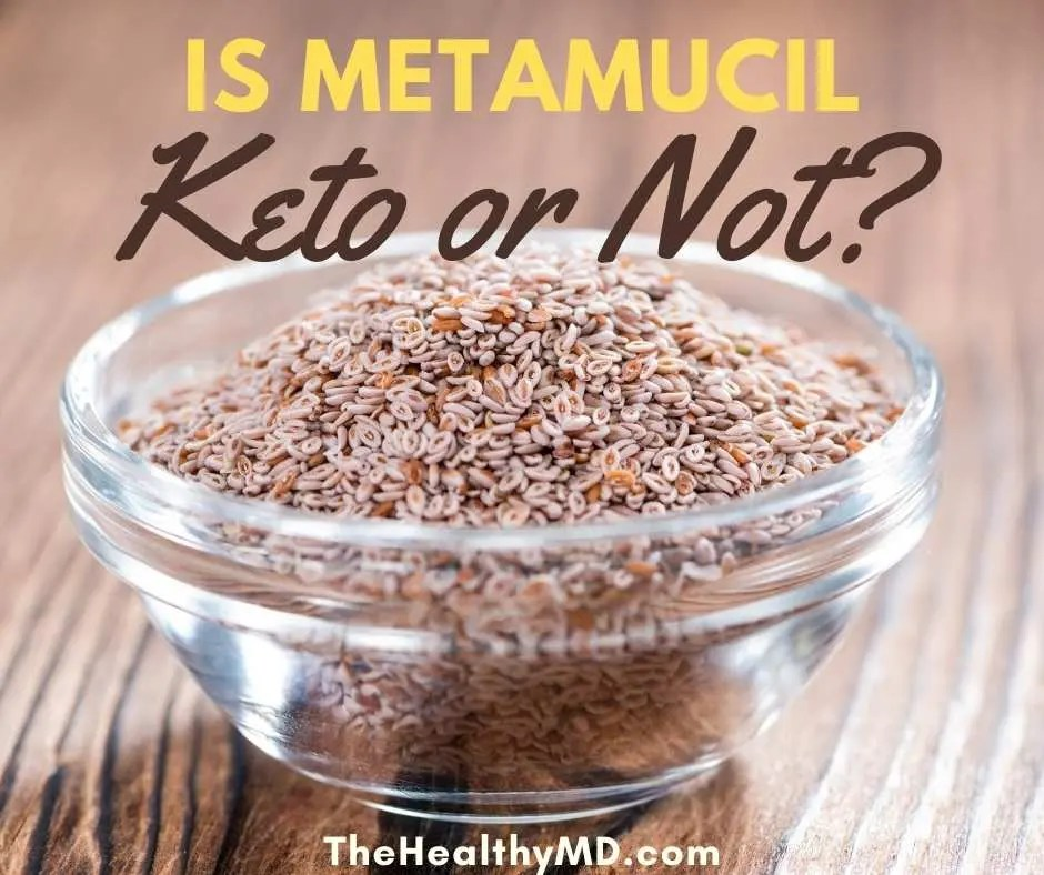 Is Metamucil Keto? How much fiber do you need on the ketogenic diet?