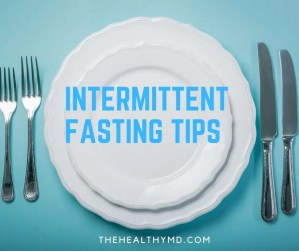 Intermittent Fasting Tips – How to get started with intermittent fasting