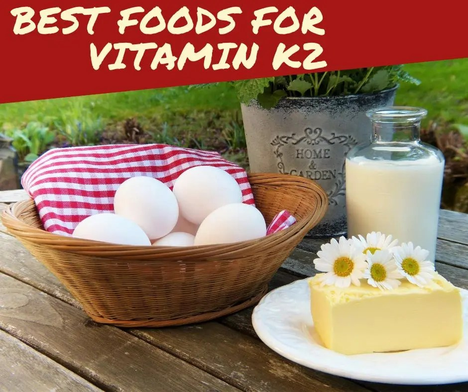 Best Foods for Vitamin K2 (MK4 and MK7)